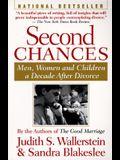 Second Chances: Men, Women and Children a Decade After Divorce
