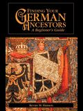 Finding Your German Ancestors: A Beginner's Guide