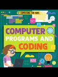 Computer Programs and Coding