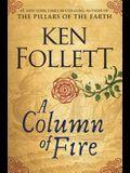 A Column of Fire (Thorndike Press Large Print Core)