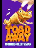 Toad Away