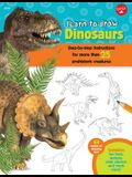 Learn to Draw Dinosaurs: Step-By-Step Instructions for More Than 25 Prehistoric Creatures-64 Pages of Drawing Fun! Contains Fun Facts, Quizzes,