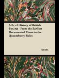 A Brief History of British Boxing - From the Earliest Documented Times to the Queensberry Rules