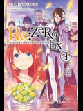 RE: Zero -Starting Life in Another World- Ex, Vol. 3 (Light Novel): The Love Ballad of the Sword Devil