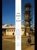 The Edge of Islam: Power, Personhood, and Ethnoreligious Boundaries on the Kenya Coast