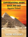 Conversational Arabic Quick and Easy: Egyptian Arabic