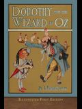 Dorothy and the Wizard in Oz: Illustrated First Edition