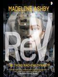 REV: The Machine Dynasty, Book III