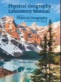 Laboratory Manual for McKnight's Physical Geography: A Landscape Appreciation