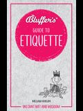 Bluffer's Guide to Etiquette: Instant Wit and Wisdom