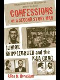 Confessions of a Second Story Man: Junior Kripplebauer and the K&A Gang