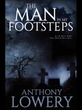 The Man in My Footsteps