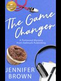 The Game Changer: A Parkwood Mystery from Hallmark Publishing