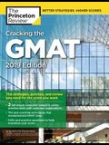 Cracking the GMAT with 2 Computer-Adaptive Practice Tests, 2019 Edition: The Strategies, Practice, and Review You Need for the Score You Want