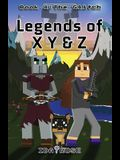Legends of X Y & Z