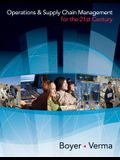 Operations and Supply Chain Management for the 21st Century (with Printed Access Card) [With Access Code]
