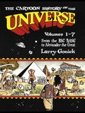 The Cartoon History of the Universe: Volumes 1-7