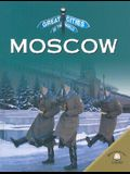 Moscow (Great Cities of the World)