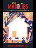 Home Sweet Home Mad Libs (Adult Mad Libs)