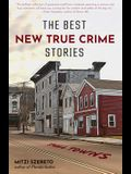 The Best New True Crime Stories: Small Towns (History, Forensic Psychology, Criminology, for Fans of the Undoing Project, the Psychopath Test)