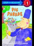 Pig Parade (Step-Into-Reading, Step 1)