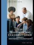 The Transactional Document Guide: A Supplement to Business Organizations: A Transactional Perspective