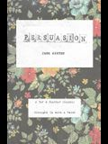 Persuasion: A Tar & Feather Classic, straight up with a twist.