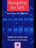 Navigating the Nhs: Core Issues for Clinicians