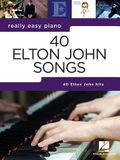 40 Elton John Songs: Really Easy Piano Series