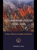 RTL Hardware Design Using VHDL: Coding for Efficiency, Portability, and Scalability