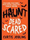 Haunt: Dead Scared, 1