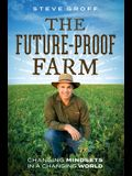 The Future-Proof Farm: Changing Mindsets in a Changing World