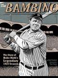 The Bambino: The Story of Babe Ruth's Legendary 1927 Season