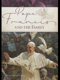 Pope Francis and the Family