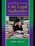 How to Cite Legal Authorities