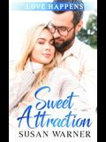 Sweet Attraction: A Small Town Sweet Romance