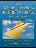 The Writing Teacher's Book of Lists: With Ready-To-Use Activities and Worksheets
