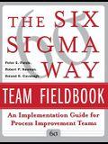 Six SIGMA Way Team Fieldbook