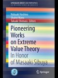 Pioneering Works on Extreme Value Theory: In Honor of Masaaki Sibuya