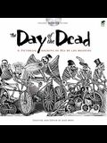 The Day of the Dead: A Pictorial Archive of Dia de Los Muertos [With CDROM]