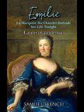 Emilie: La Marquise Du Ch Telet Defends Her Life Tonight