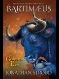 Bartimaeus Trilogy, Book Two the Golem's Eye