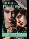 Odd Girls and Twilight Lovers: A History of Lesbian Life in 20th-Century America