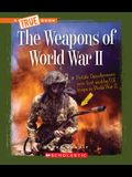 The Weapons in World War II
