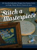 Stitch a Masterpiece: 25+ Iron-On Embroidery Designs from Famous Artists; Van Gogh, Monet, Renoir, Cézanne & More