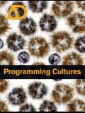 Programming Cultures: Art and Architecture in the Age of Software