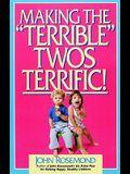 Making the Terrible Twos Terrific, Volume 4