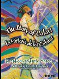 La Historia de los Colores / The Story Of Colors: A Bilingual Folktale From The Jungles Of Chiapas
