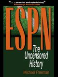 ESPN: The Uncensored History