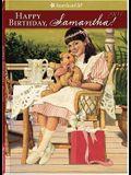 Happy Birthday, Samantha!: A Springtime Story